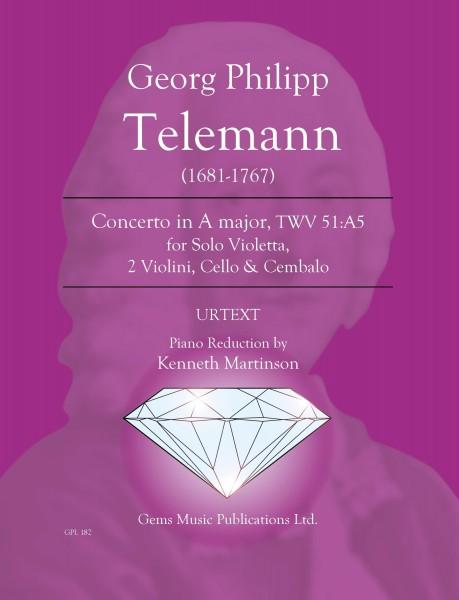 Concerto in A major, TWV 51:A5 for Solo Violetta, 2 Violini, Cello & Cembalo (viola/piano reduction)