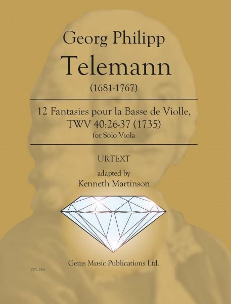 12 Fantasies pour la Basse de Violle, TWV 40:26-37 (1735) adapted for solo viola