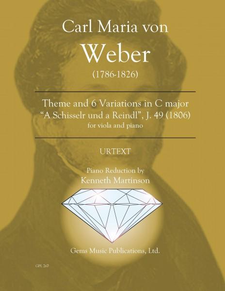 """Thema und 6 Variationen in C major, J. 49 (1806) (viola/piano reduction) \""""A Schisserl und a Reindl\"""""""