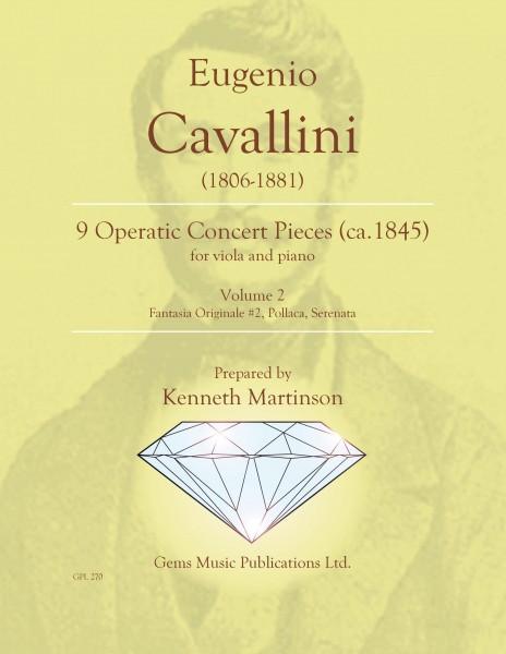 9 Operatic Concert Pieces, Vol. 2 (Fantasia Originale #2, Pollaca, Serenata) for viola and piano